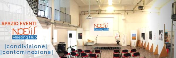 Noesis Meeting Hub Spazio Eventi Imola Condivisione e Contaminazione